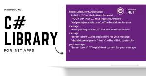 .Net Send Email: Introducing the C# Library for The .NET Framework