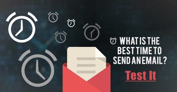 What's the best time to send an email? Test it.