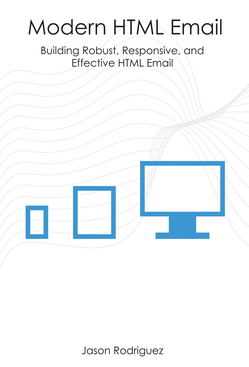 Modern HTML Email by Jason Rodriguez
