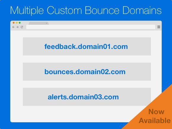 Multiple Custom Bounce Domains Are Here