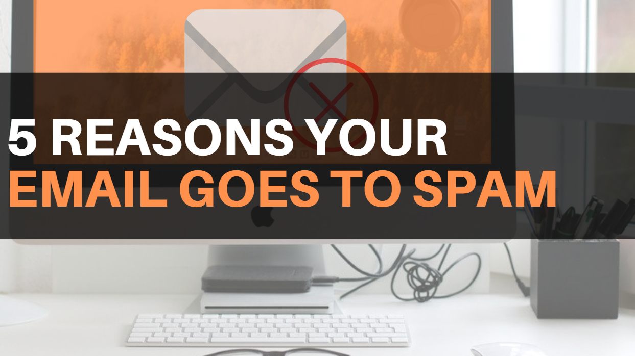 why emails go to spam instead of the inbox
