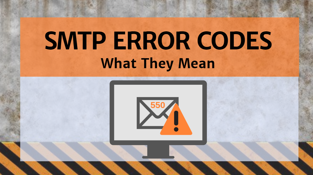 What Does SMTP Error Mean? - SocketLabs Email Delivery Solutions
