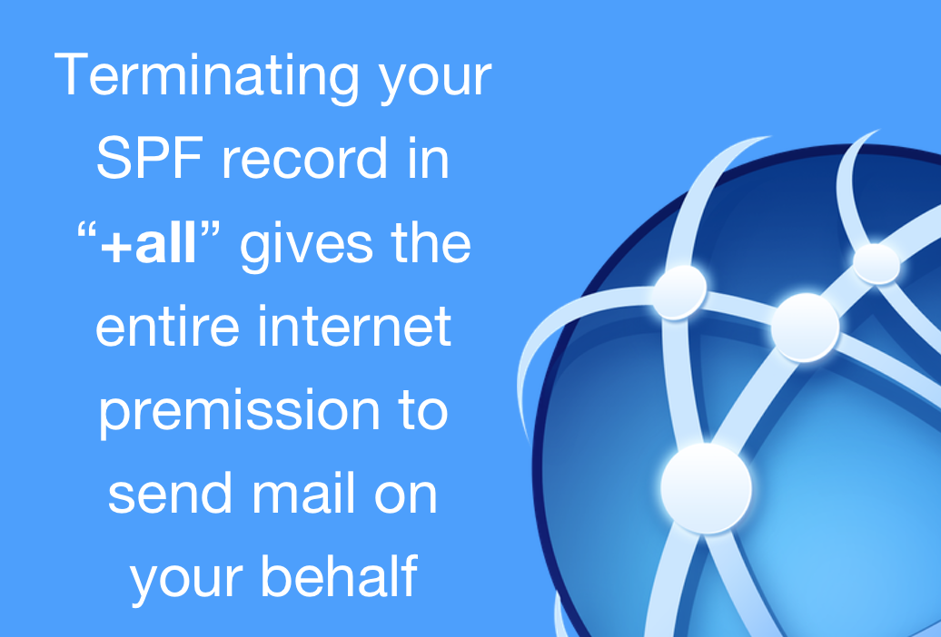 Best Practices with Sender Policy Framework (SPF