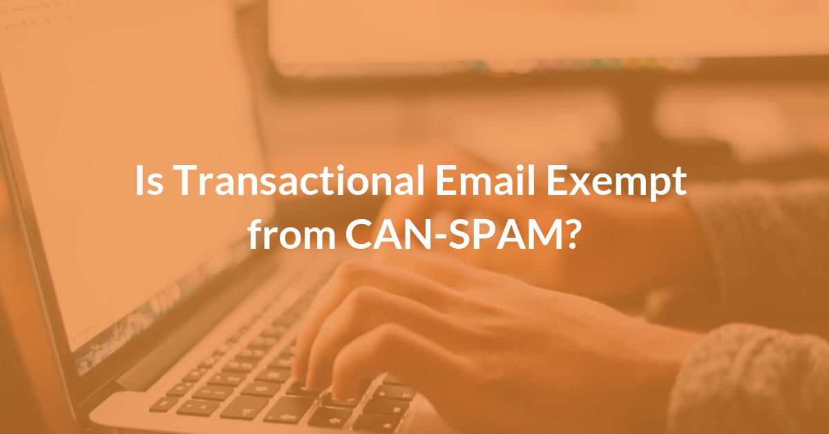Transactional email CAN-SPAM
