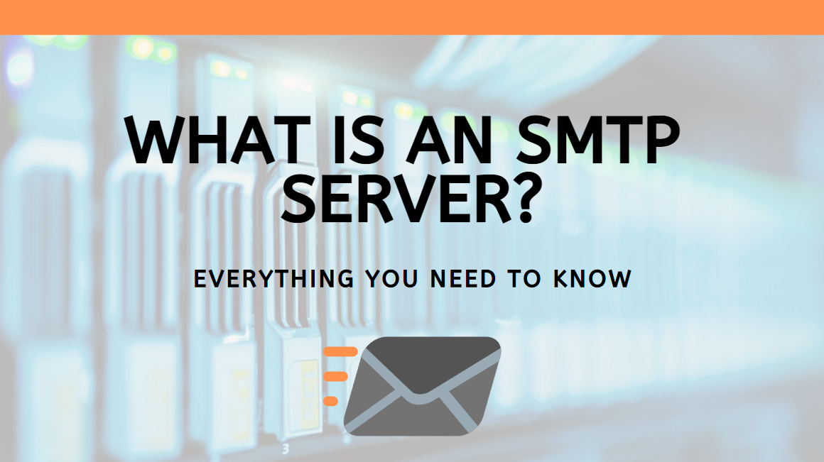 What Is an SMTP Server? - SocketLabs Email Delivery Solutions