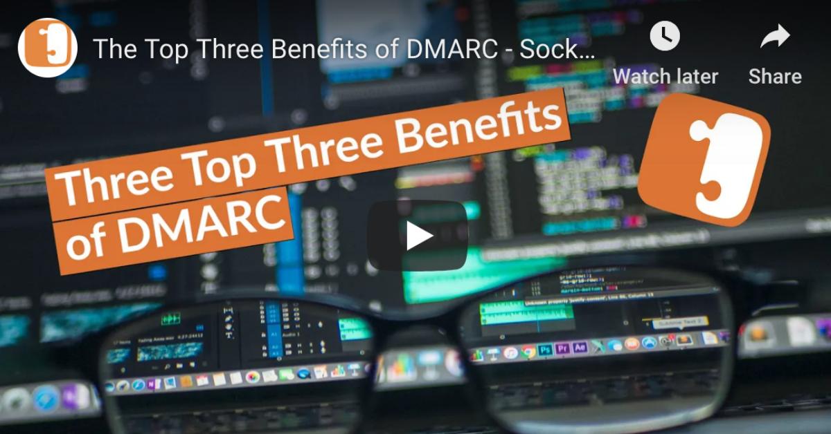 Top 3 Benefits of DMARC