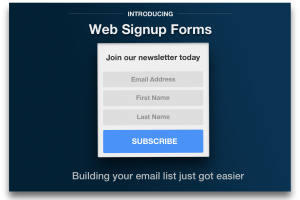 Introducing Web Signup Forms: The Easy Way to Build Your Email List