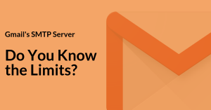 How to Setup SMTP in Gmail: Do You Know the Limits?