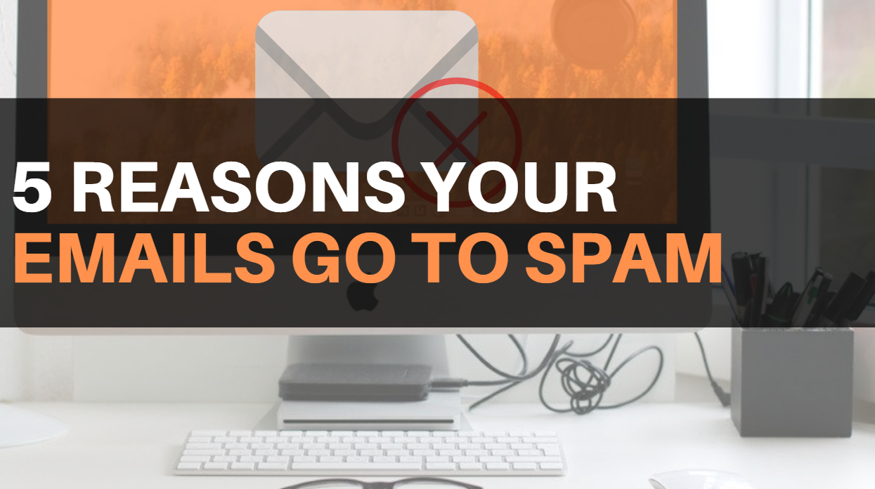why your emails go to spam instead of inbox