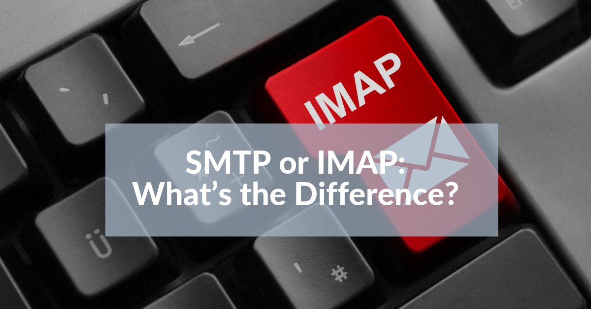 SMTP or IMAP