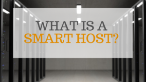 What is a Smart Host Service?