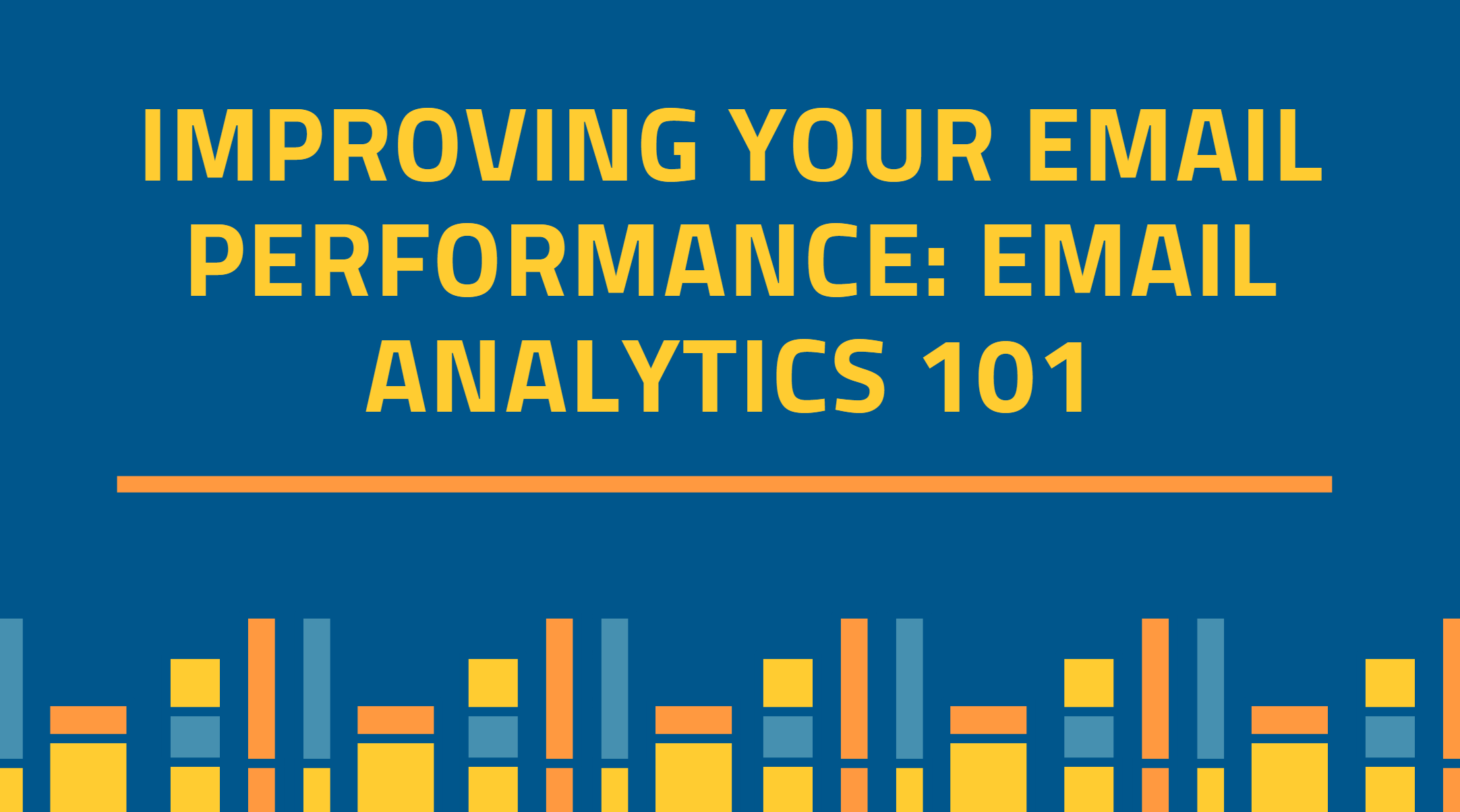 What is Email Analytics: How to Use Email Analytics to Improve Email Performance