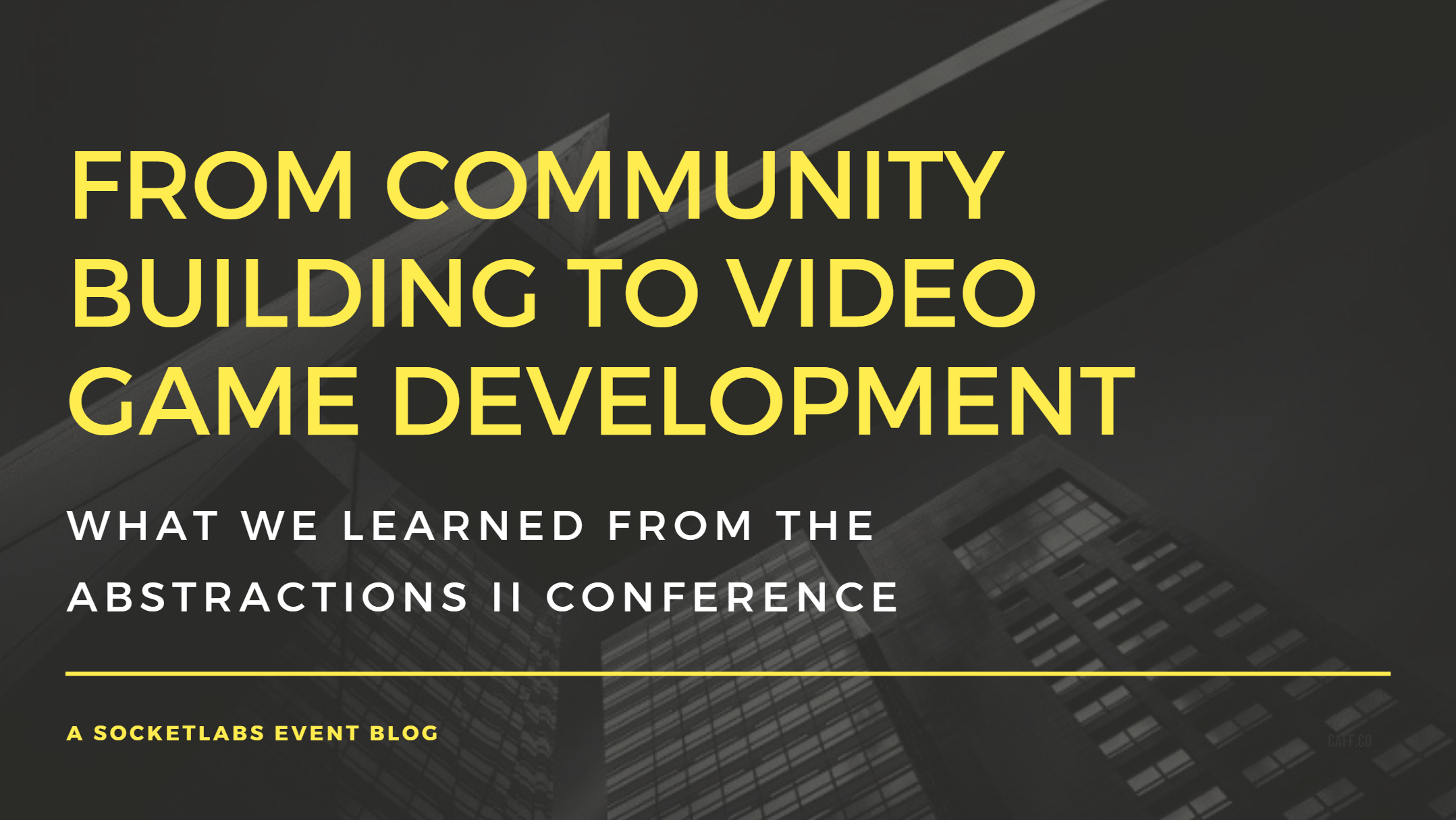 From Community Building to Video Game Development: What We Learned from the Abstractions II Conference