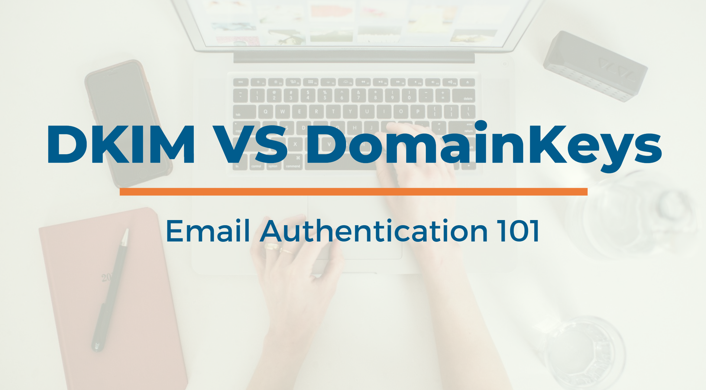 dkim vs domainkeys