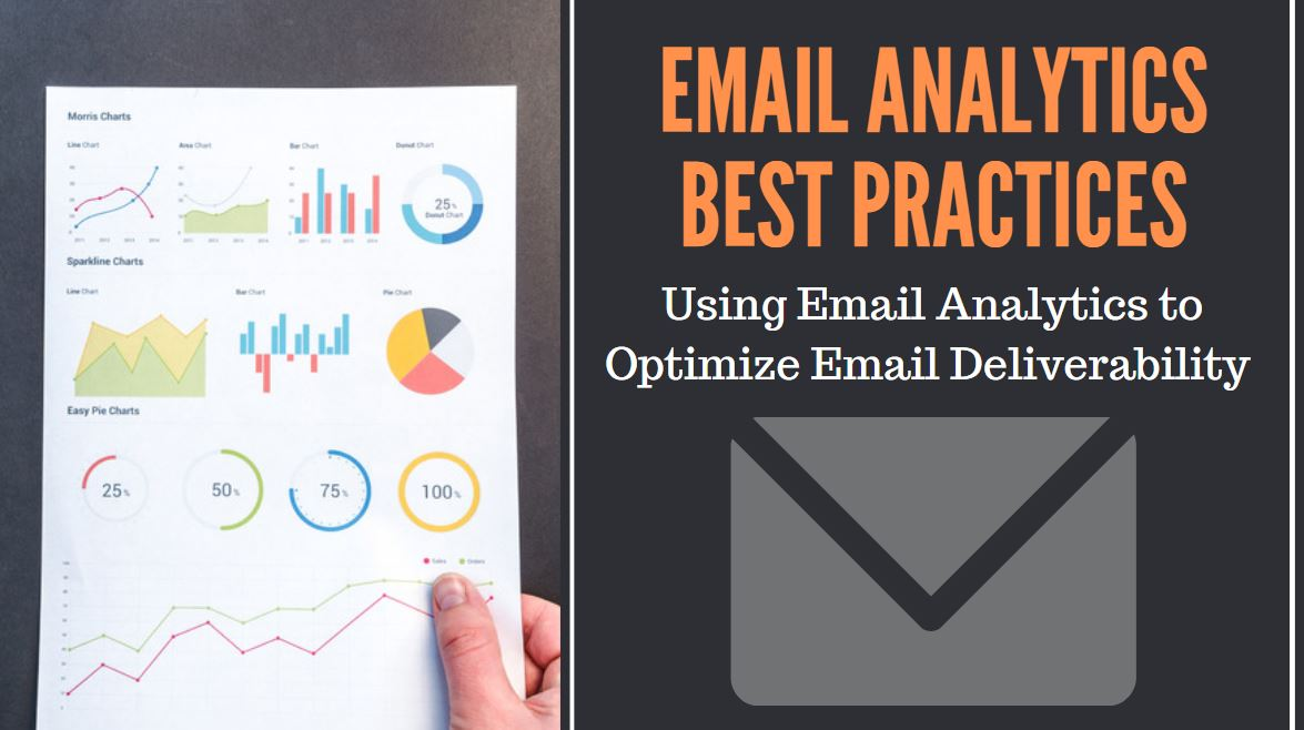 Email Analytics Best Practices: Using Analytics to Optimize Email Deliverability