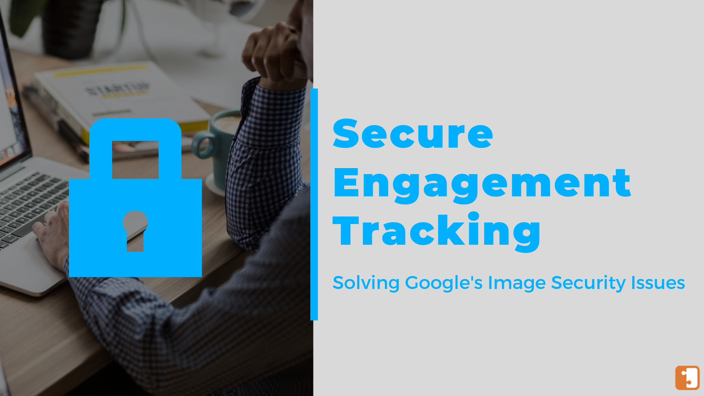 secure engagement tracking