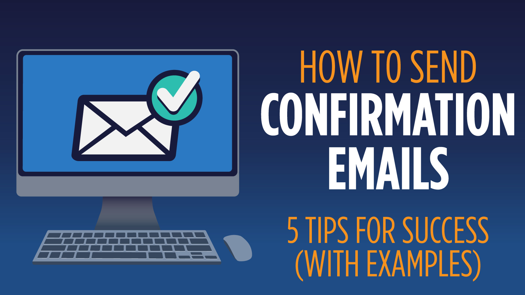 how to send confirmation emails