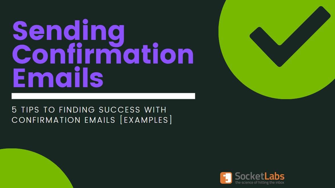 How to Send Confirmation Emails: 5 Tips with Examples