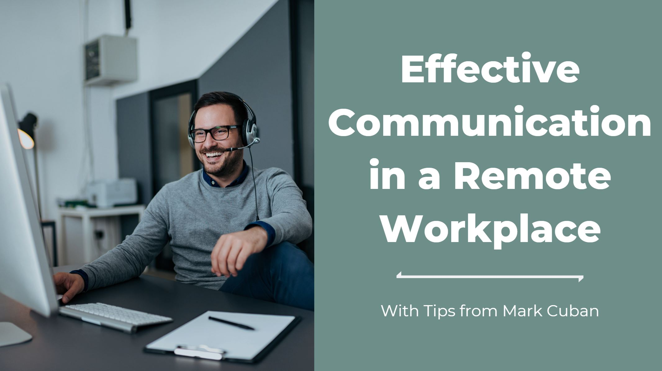 Tips for Effective Communication in a Remote Work Environment