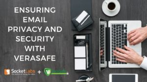 VeraSafe Partnership Helps SocketLabs Ensure Email Privacy & Data Security