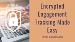Simple and Secure Email Innovation: Encrypted Engagement Tracking
